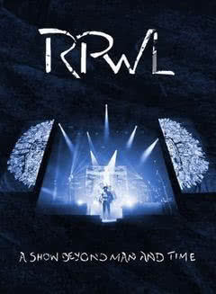 """A Show Beyond Man And Time"" - DVD od RPWL"