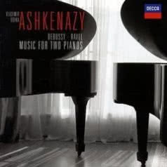 VLADIMIR AND VOVKA ASHKENAZY Debussy, Ravel - Music For Two Pianos