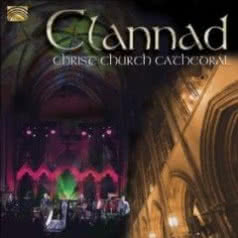 CLANNAD Christ Church Cathedral