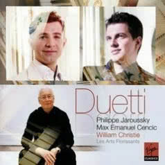 PHILIPPE JAROUSSKY, MAX EMANUEL CENCIC, WILLIAM CHRISTIE Duetti