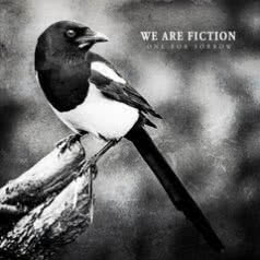 WE ARE FICTION One For Sorrow