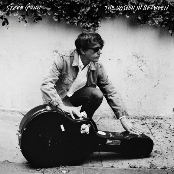 <span>STEVE GUNN</span>  The Unseen In Between