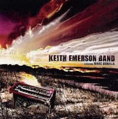 KEITH EMERSON Keith Emerson Band Featuring Marc Bonilla