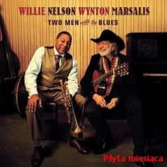 WILLIE NELSON/WYNTON MARSALIS Two Men With The Blues