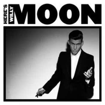 Here`s Willy Moon