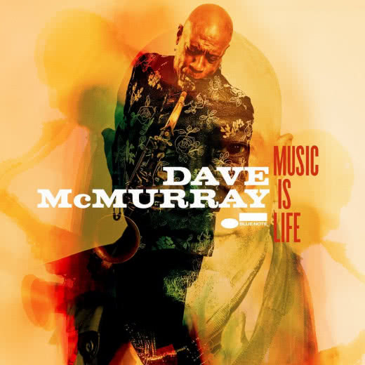 DAVE MCMURRAY   Music Is Life