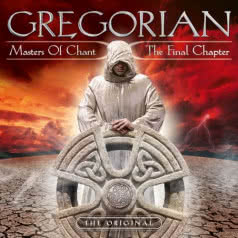 GREGORIAN Master Of Chant X: The Final Chapter