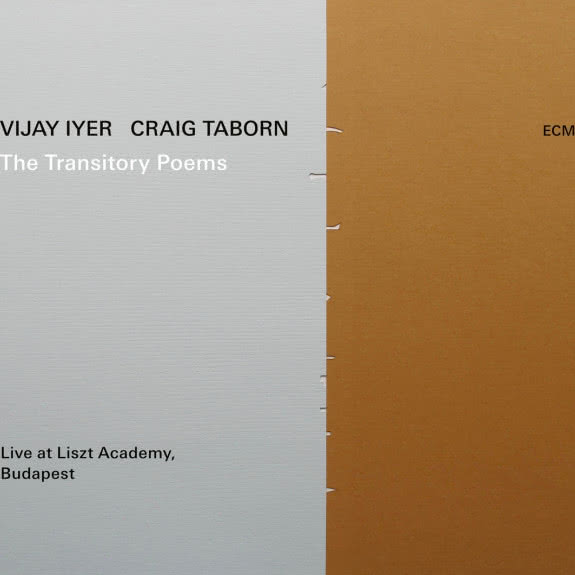 <span>VIJAY IYER & CRAIG TABORN</span> The Transistory Poems