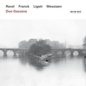 Ravel Franck Ligeti Messiaen