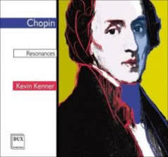 KEVIN KENNER Chopin - Resonances