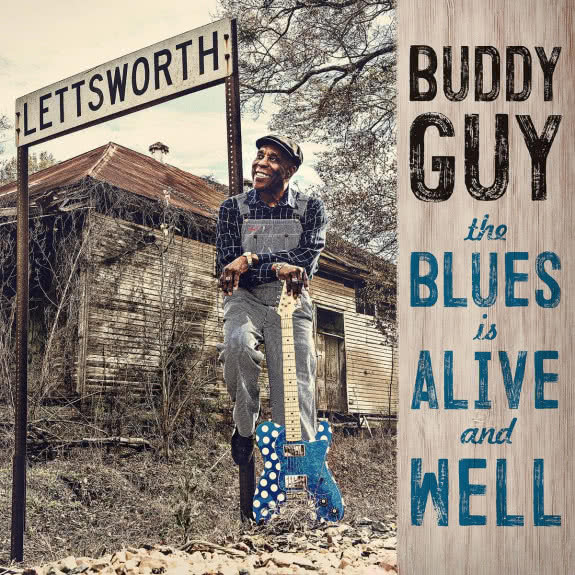 <span>BUDDY GUY</span> The Blues is Alive and Well