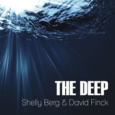 SHELLY BERG & DAVID FINCK The Deep
