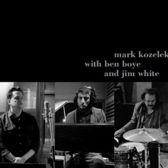 <span>MARK KOZELEK</span> Mark Kozelek with Ben Boye and Jim White