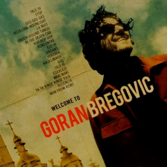 <span>GORAN BREGOVIĆ</span> Welcome To Goran Bregović