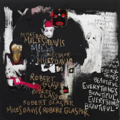 MILES DAVIS & ROBERT GLASPER Everybody`s Beautiful