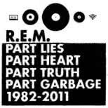 Part Lies, Part Heart, Part Truth, Part Garbage 1982-2011