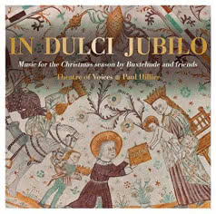 THEATRE OF VOICES In Dulci Jubilo