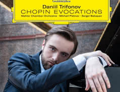 <span>DANIIL TRIFONOV</span> Chopin Evocations