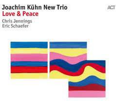 JOACHIM KUHN NEW TRIO Love & Peace