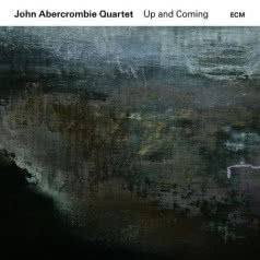 JOHN ABERCROMBIE QUARTET Up and Coming