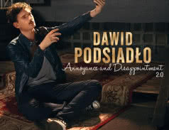 <span>DAWID PODSIADŁO</span> Annoyance and Disappointment 2.0