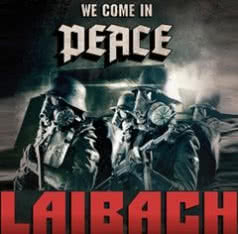 LAIBACH We Come In Peace