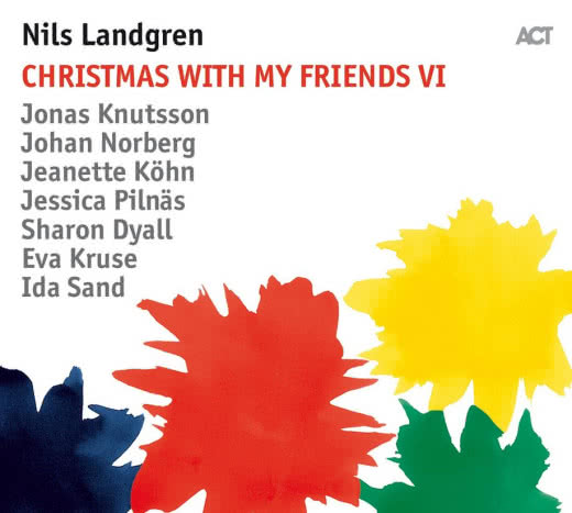 NILS LANDGREN Christmas with My Friends VI