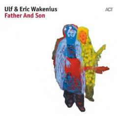 ULF & ERIC WAKENIUS Father and Son