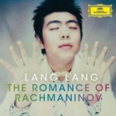 LANG LANG The Romance of Rachmaninov