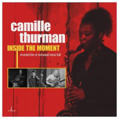 CAMILLE THURMAN Inside the Moment