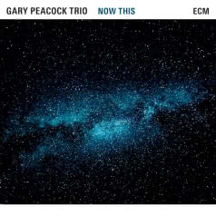 GARY PEACOCK TRIO Now This