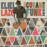 The Cuban Funk Machine