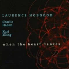 LAURENCE HOBGOOD When The Heart Dances