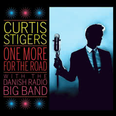 CURTIS STIGERS One More for the Road