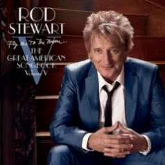 ROD STEWART Fly Me To The Moon...The Great American Songbook volume V