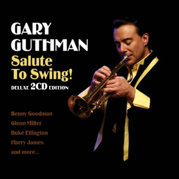 <span>GARY GUTHMAN</span> Salute To Swing