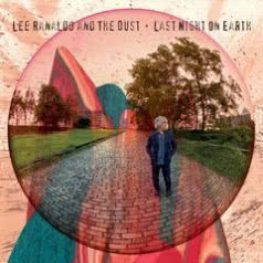 LEE RANALDO AND THE DUST Last Night On Earth