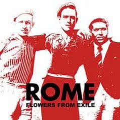 ROME Fowers From Exile