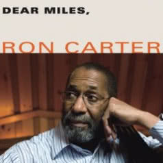 RON CARTER Dear Miles
