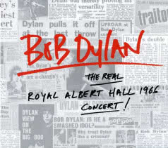 BOB DYLAN The Real Royal Albert Hall 1966 Concert