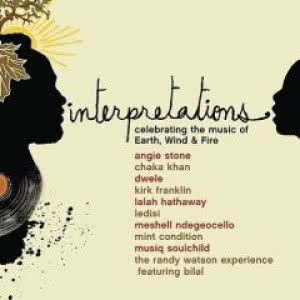 Interpretations: Celebrating The Music Of Earth, Wind & Fire