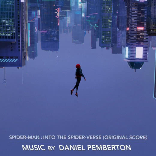 DANIEL PEMBERTON  Spider-Man: Into The Spider-Verse