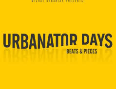 <span>URBANATOR DAYS</span> Beats &amp; Pieces