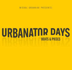 URBANATOR DAYS Beats & Pieces
