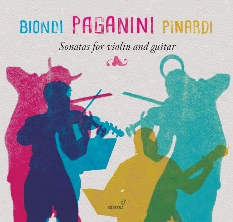 BIONDI PAGANINI PINARDI Sonatas for Violin and Guitar