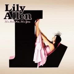 LILY ALLEN It`s Not Me, It`s You