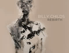 <span>BILLY CHILDS</span> Rebirth