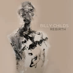 BILLY CHILDS Rebirth