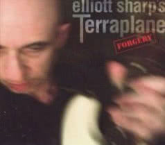 ELLIOTT SHARP Forgery