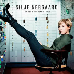 SILJE NERGAARD For You A Thousand Times